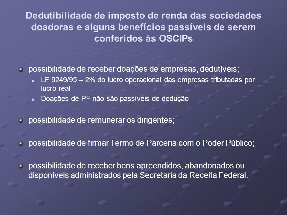 Dedutibilidade de imposto de renda das sociedades doadoras e alguns benefícios passíveis de serem conferidos às OSCIPs