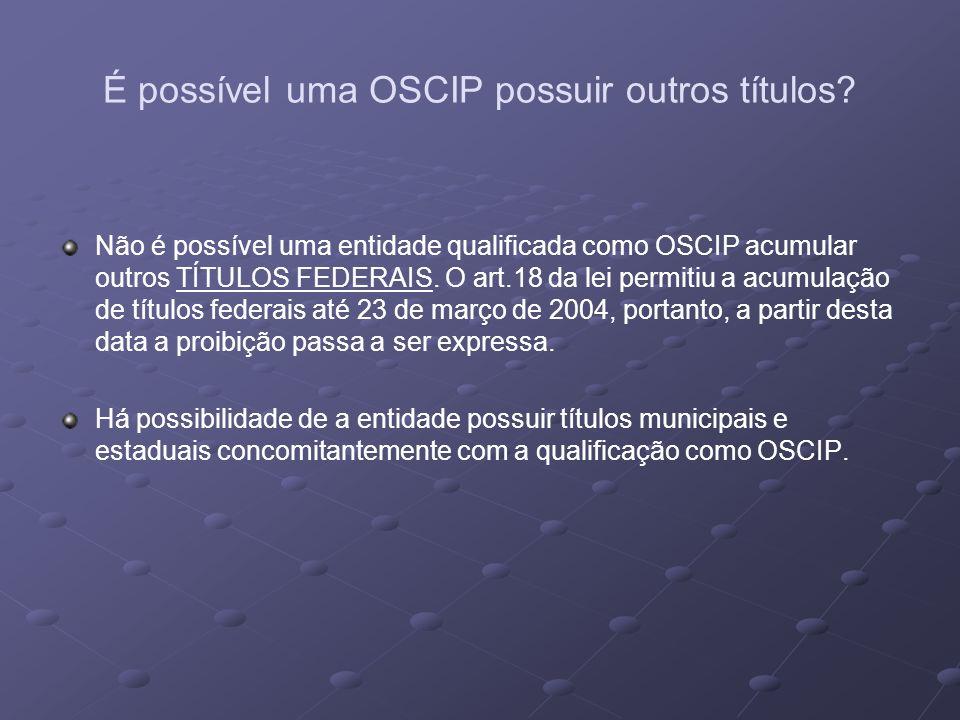 É possível uma OSCIP possuir outros títulos