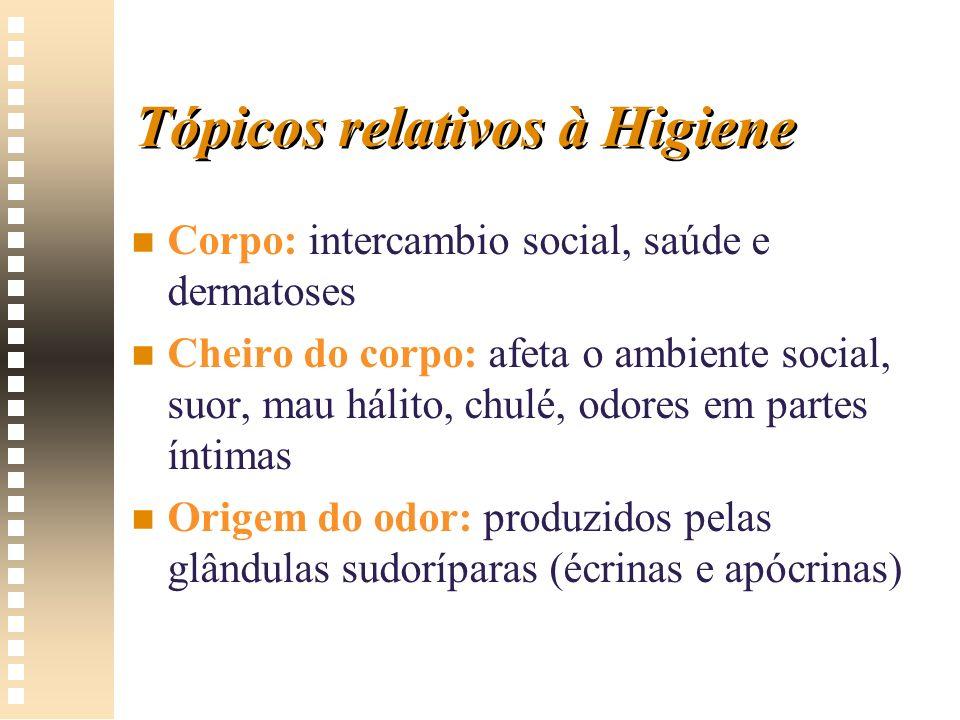 Tópicos relativos à Higiene