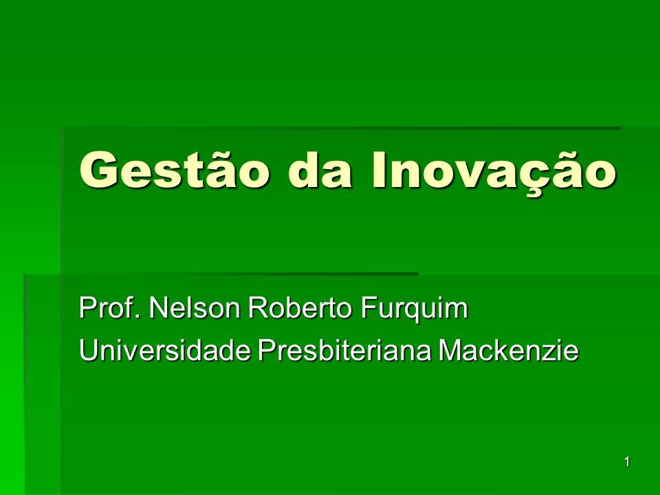 Prof. Nelson Roberto Furquim Universidade Presbiteriana Mackenzie