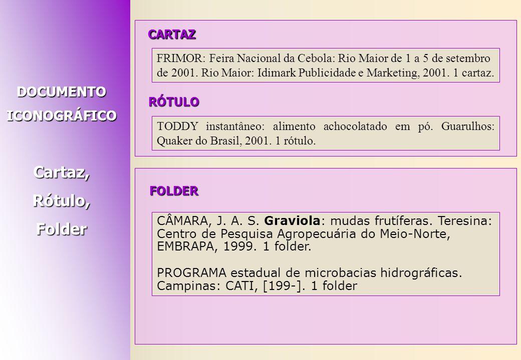 Cartaz, Rótulo, Folder DOCUMENTO ICONOGRÁFICO FOLDER CARTAZ