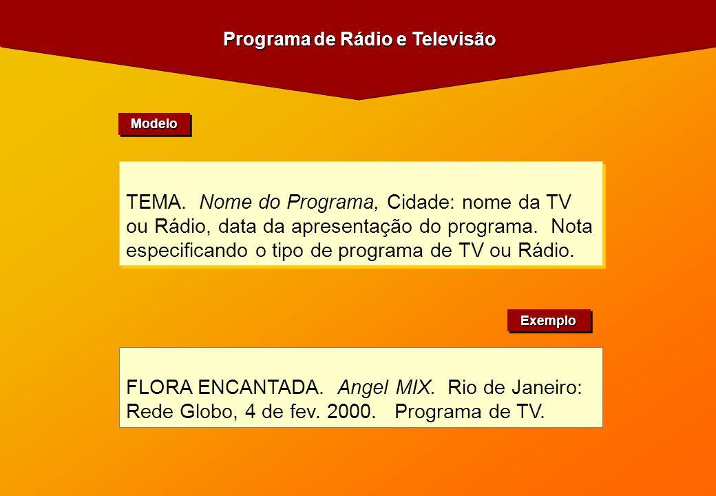 Programa de Rádio e Televisão