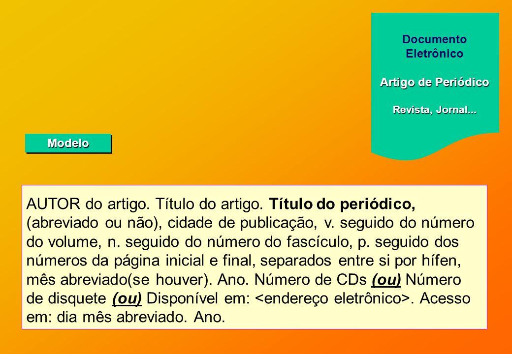 Documento EletrônicoArtigo de Periódico. Revista, Jornal... Modelo.