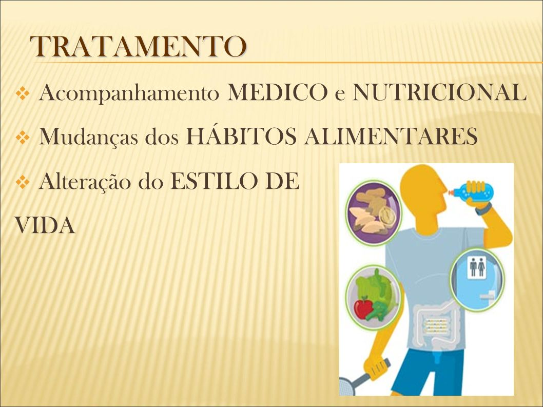 TRATAMENTO Acompanhamento MEDICO e NUTRICIONAL