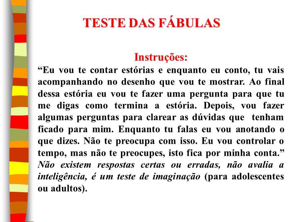 TESTE DAS FÁBULAS Instruções: