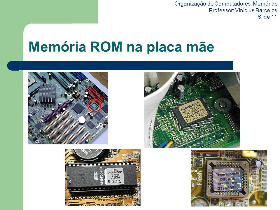 Memória ROM na placa mãe