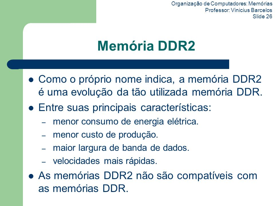 Organização de Computadores: Memórias