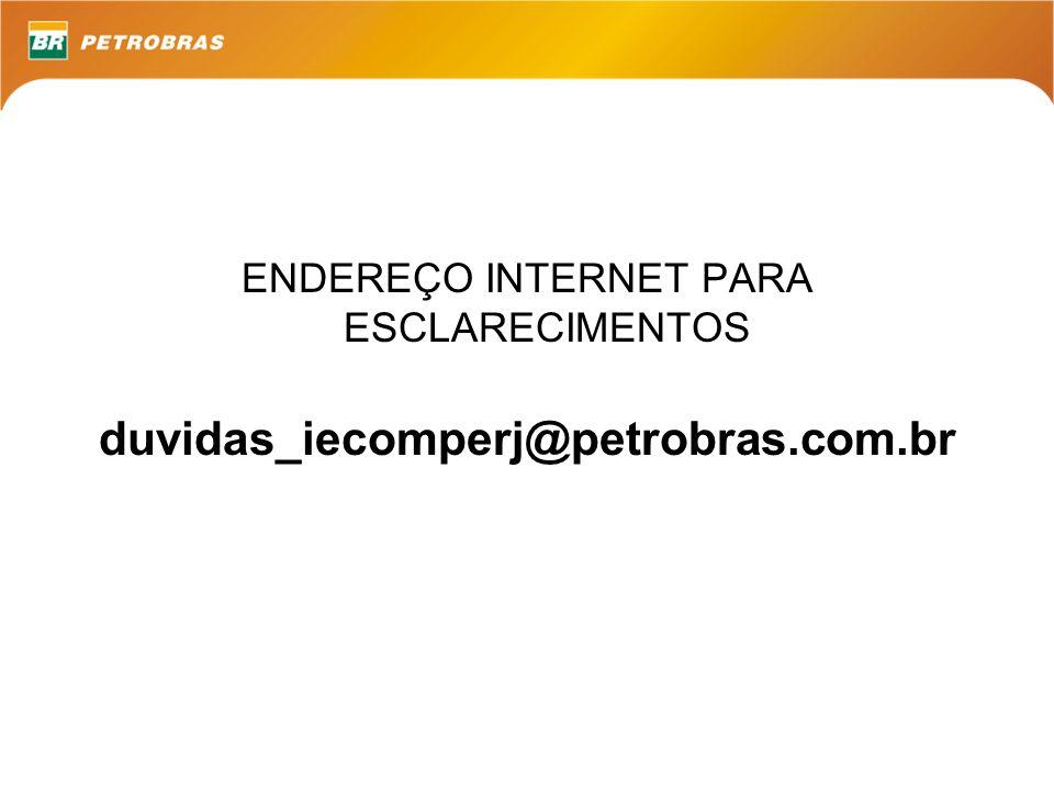 ENDEREÇO INTERNET PARA ESCLARECIMENTOS