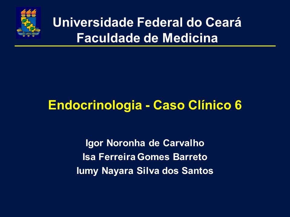 Endocrinologia - Caso Clínico 6