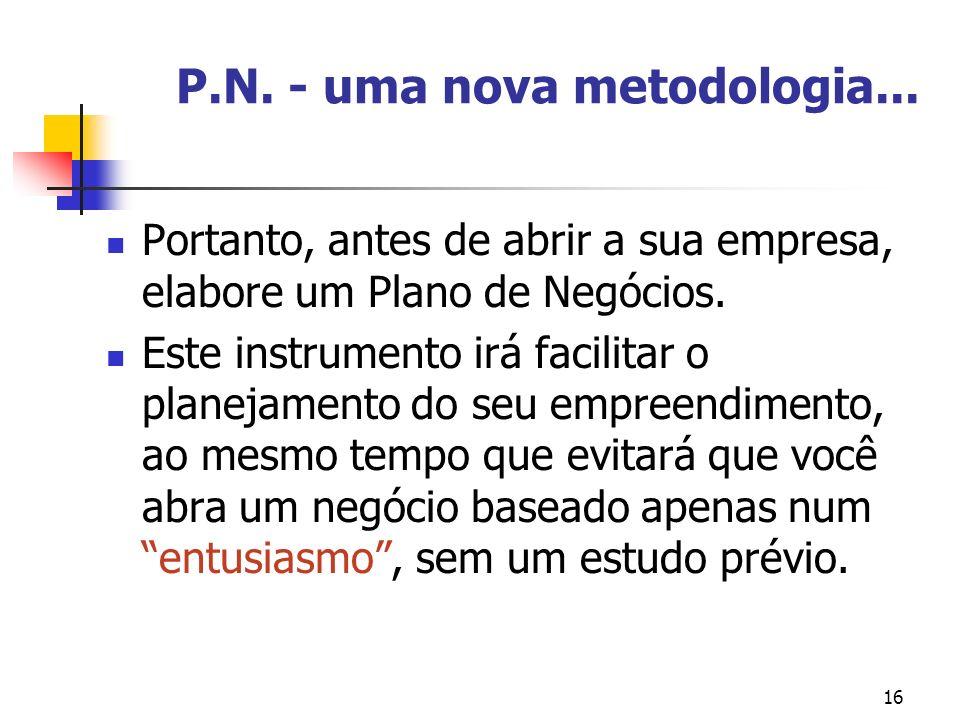 P.N. - uma nova metodologia...