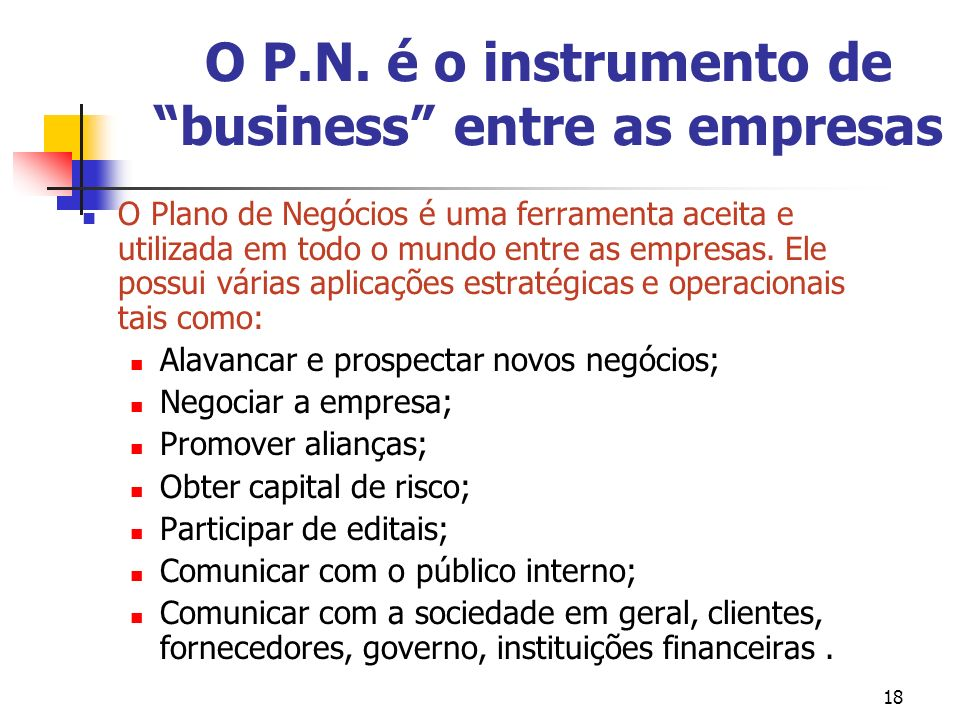 O P.N. é o instrumento de business entre as empresas