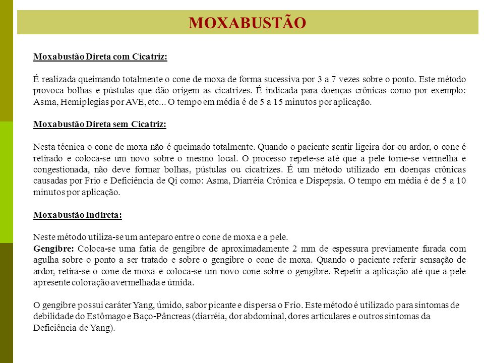 MOXABUSTÃO Moxabustão Direta com Cicatriz: