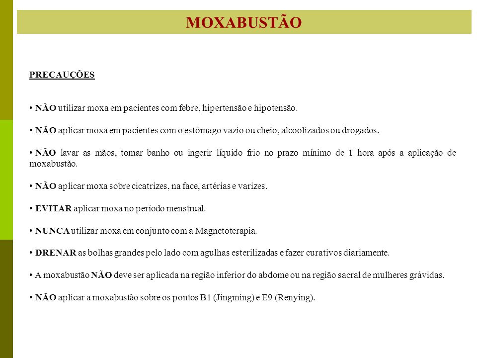 MOXABUSTÃO PRECAUÇÕES