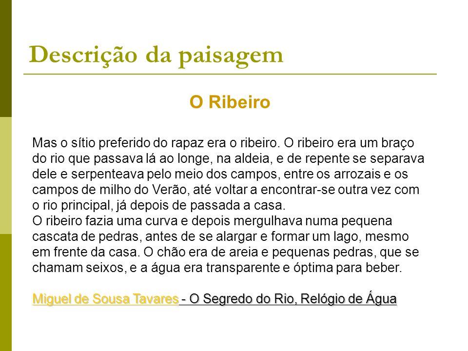 Descrição da paisagem O Ribeiro
