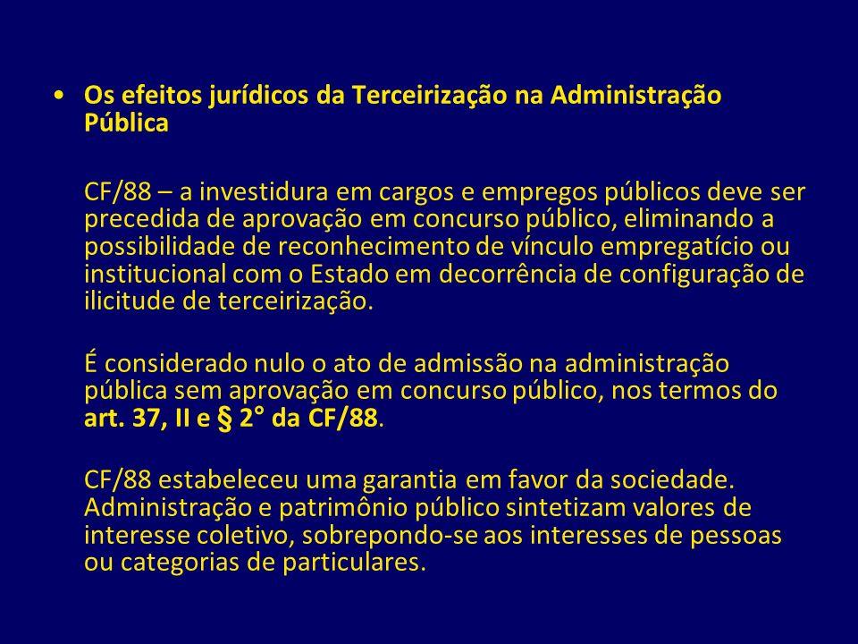 Os efeitos jurídicos da Terceirização na Administração Pública