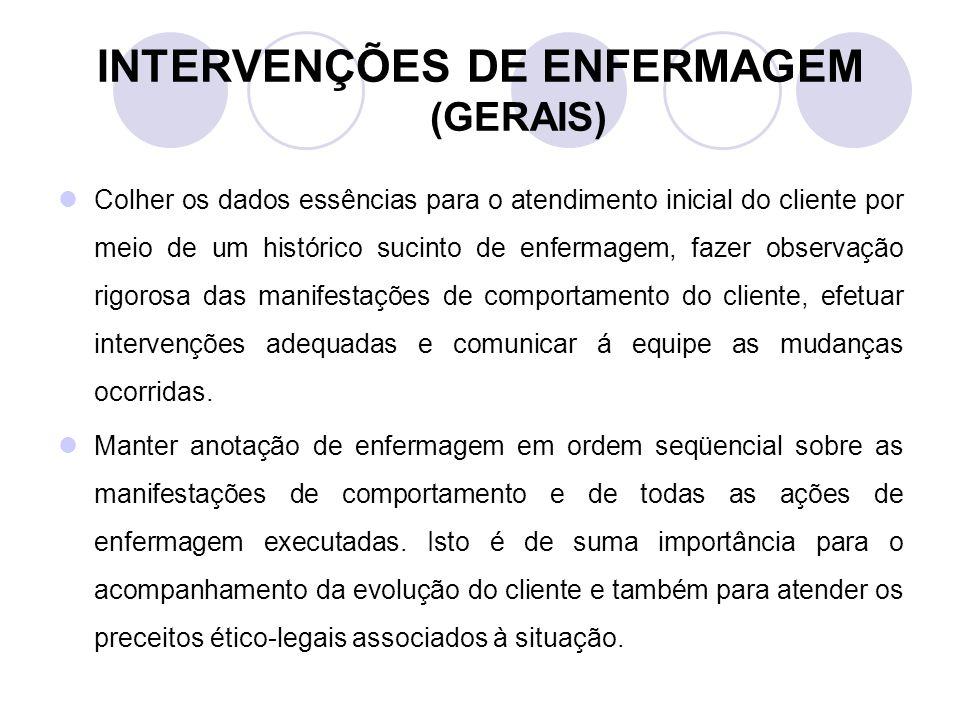 INTERVENÇÕES DE ENFERMAGEM (GERAIS)
