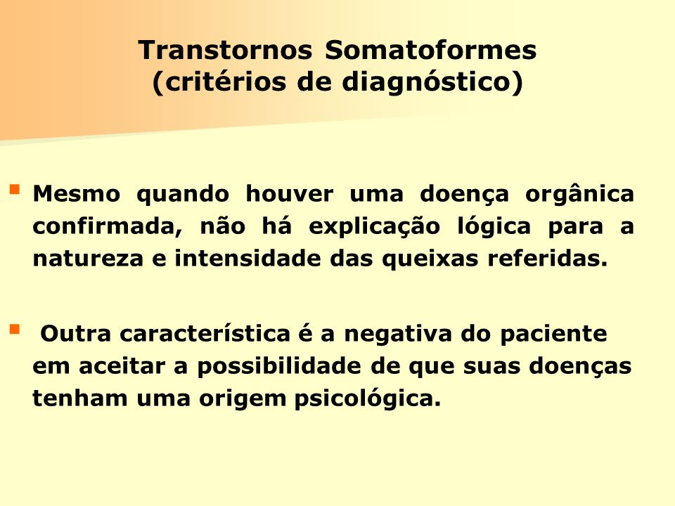 Transtornos Somatoformes (critérios de diagnóstico)