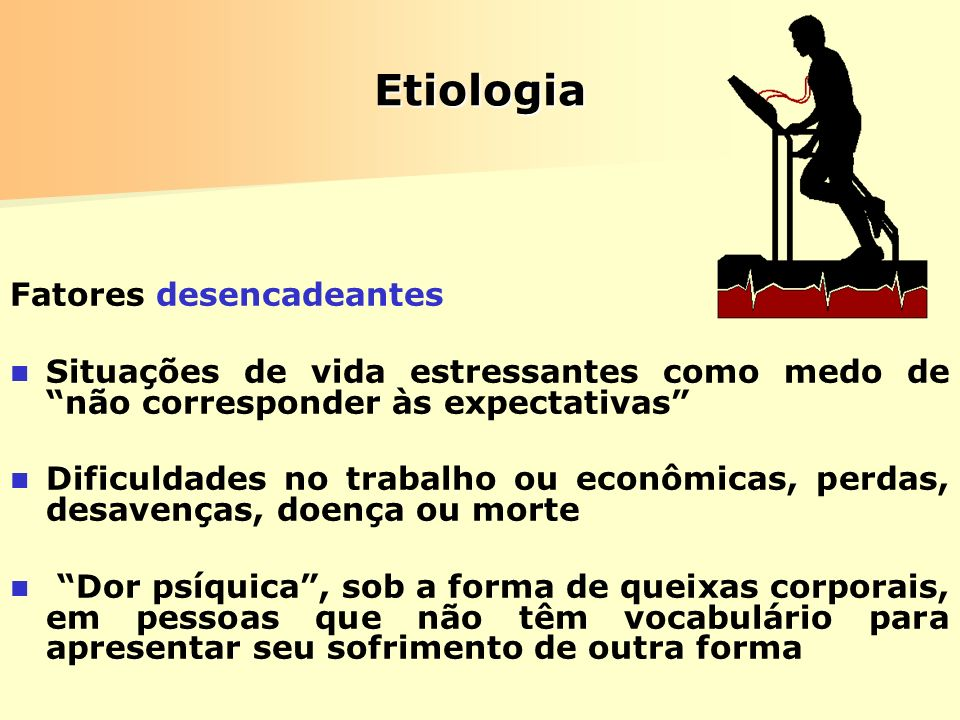 Etiologia Fatores desencadeantes