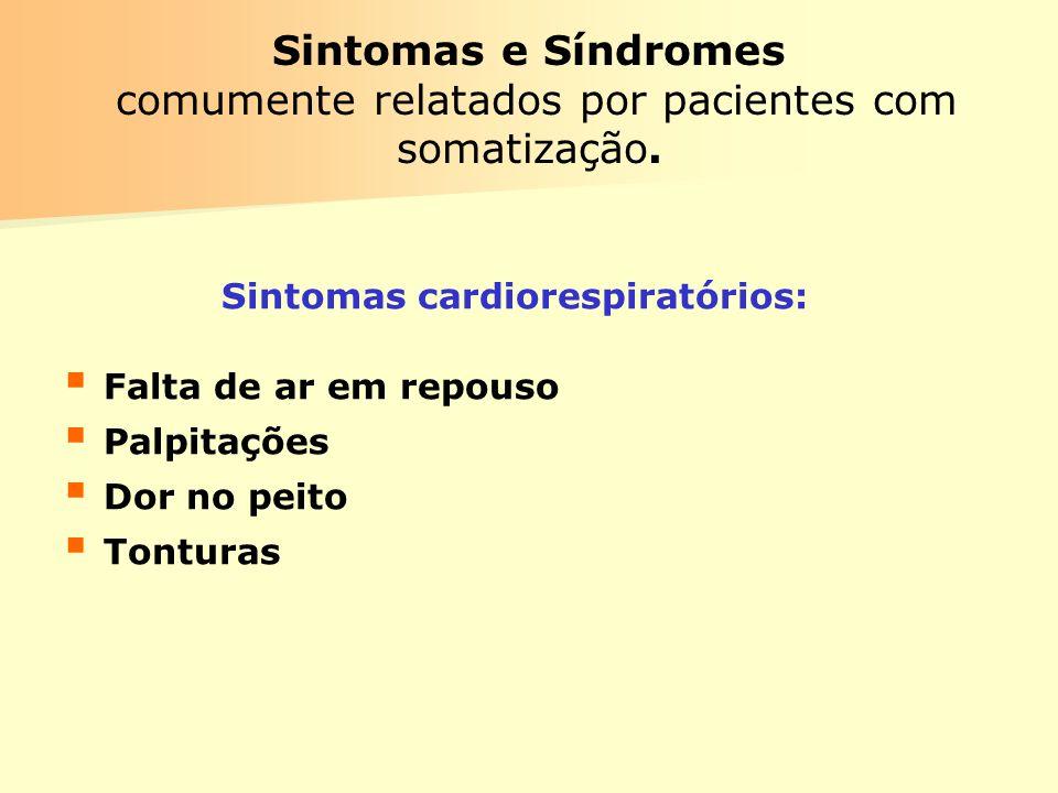 Sintomas e Síndromes comumente relatados por pacientes com somatização.