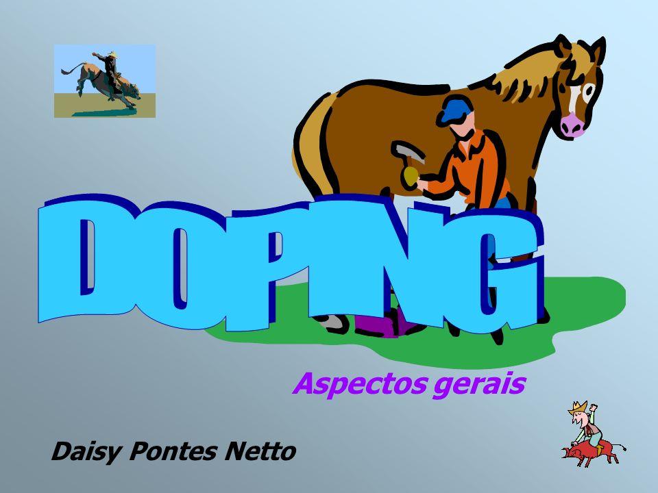 DOPING Aspectos gerais Daisy Pontes Netto