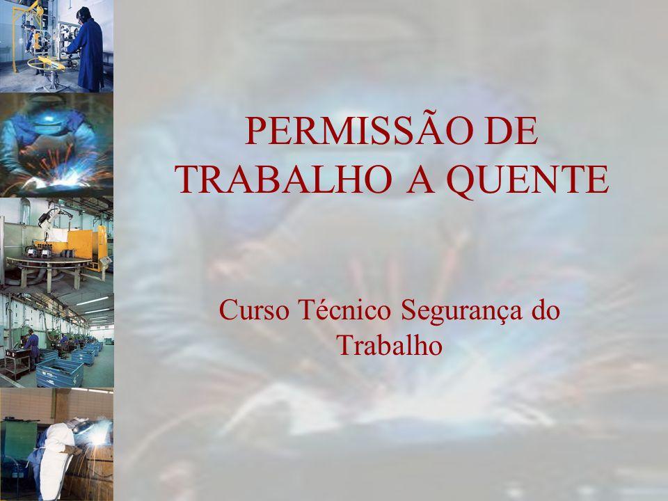PERMISSÃO DE TRABALHO A QUENTE