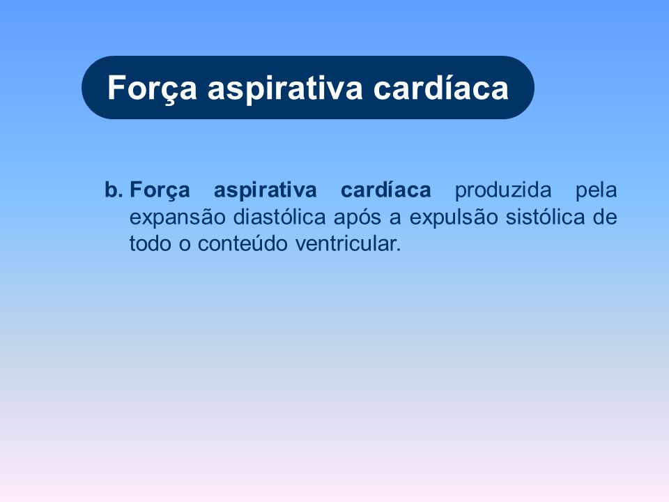 Força aspirativa cardíaca