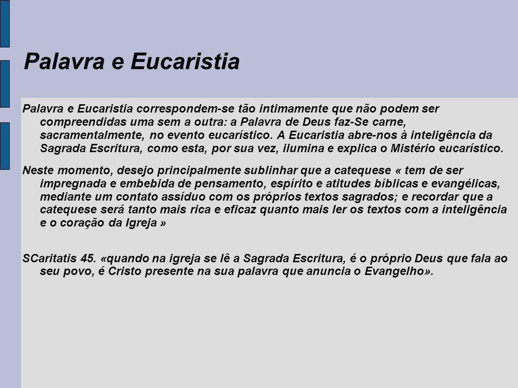 A Devoção Da Palavra E Da Eucaristia