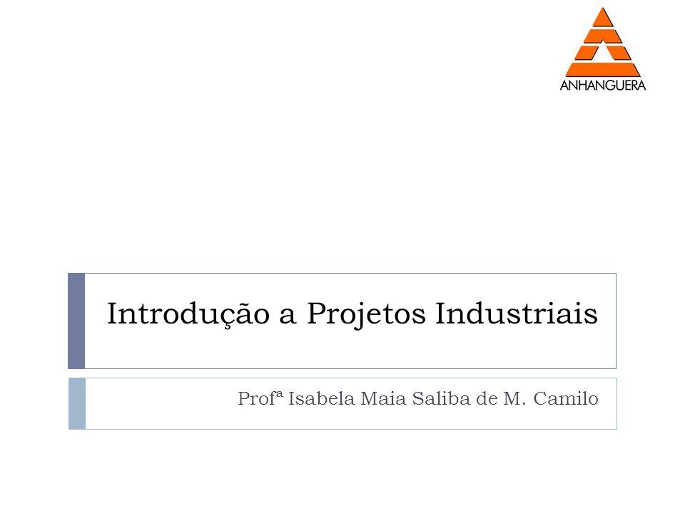Introdução a Projetos Industriais