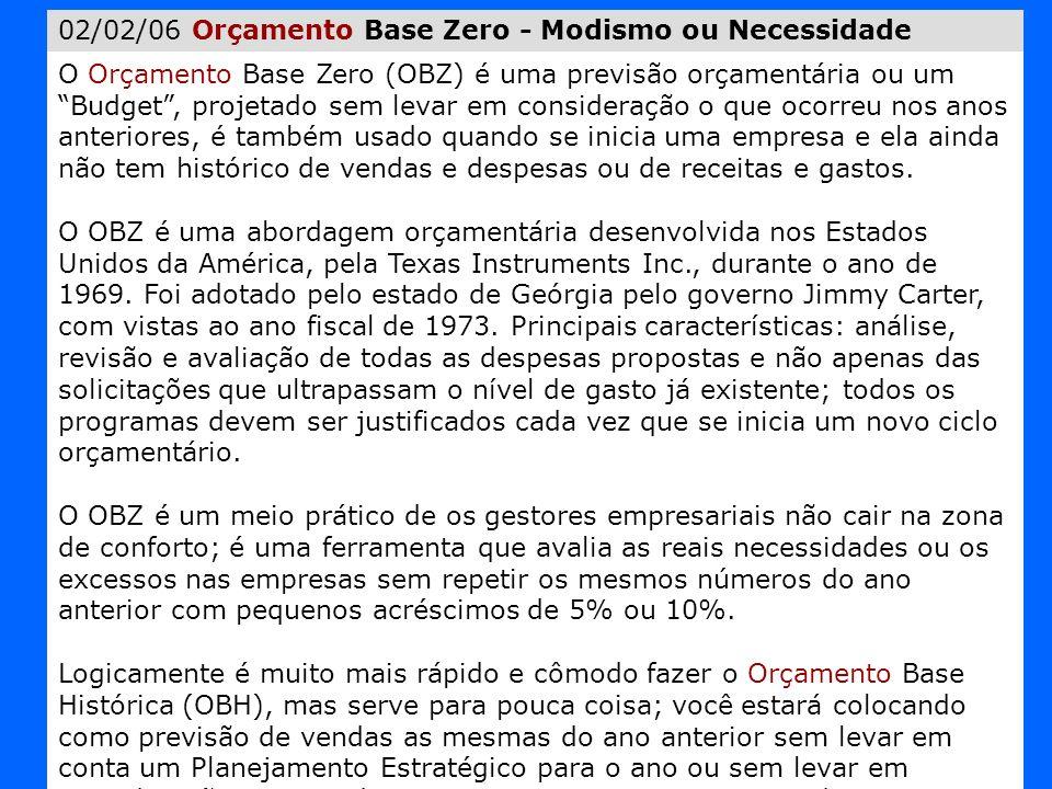 02/02/06 Orçamento Base Zero - Modismo ou Necessidade