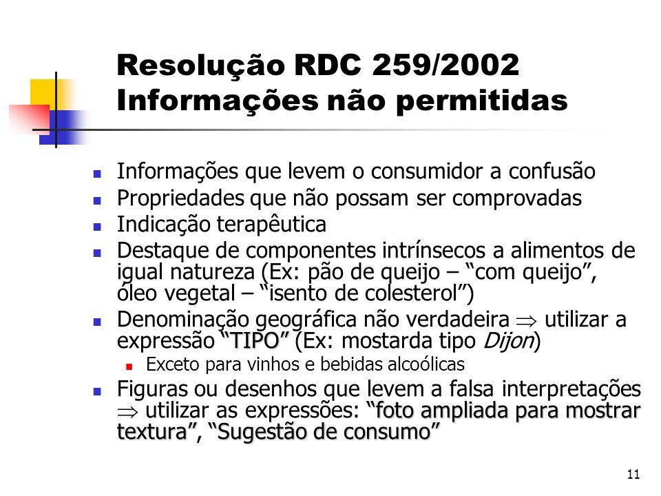 Resolução RDC 259/2002 Informações não permitidas