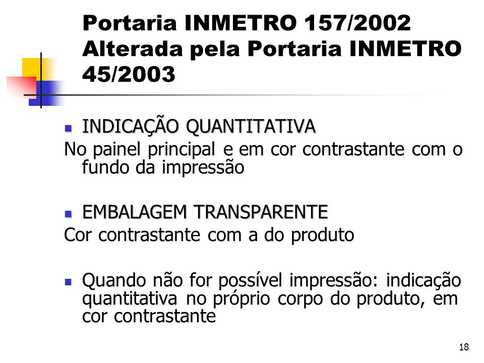 Portaria INMETRO 157/2002 Alterada pela Portaria INMETRO 45/2003