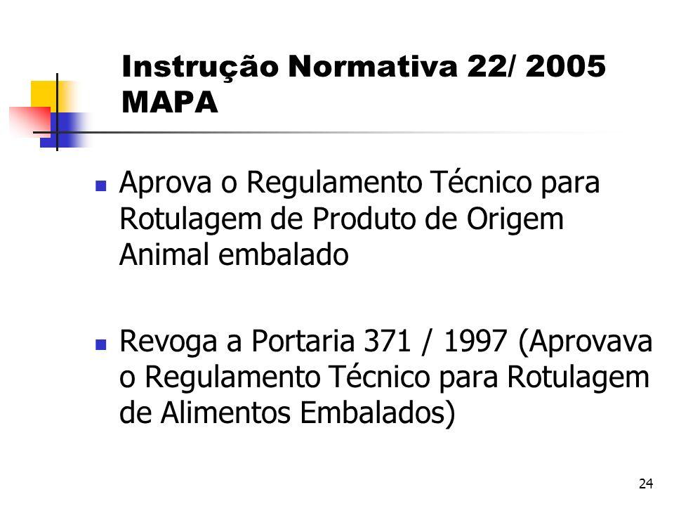 Instrução Normativa 22/ 2005 MAPA