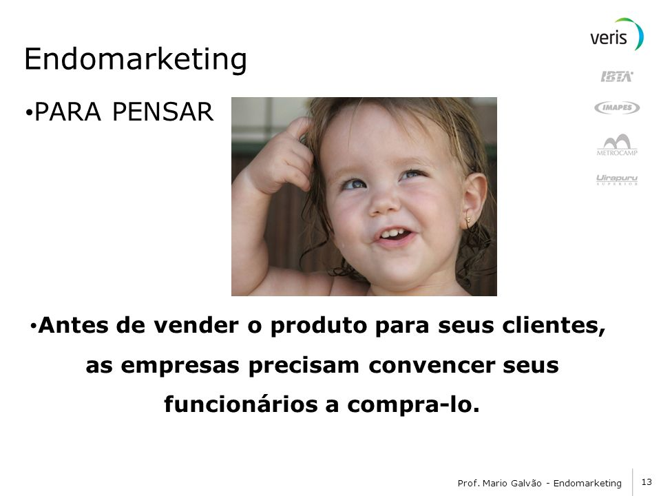 Endomarketing PARA PENSAR