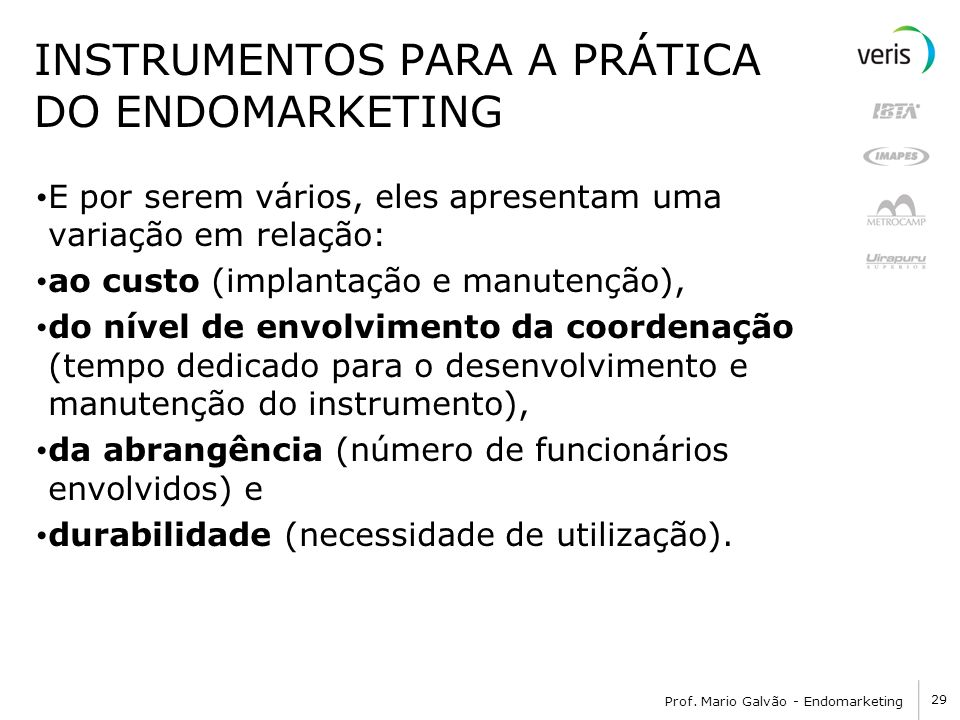 INSTRUMENTOS PARA A PRÁTICA DO ENDOMARKETING