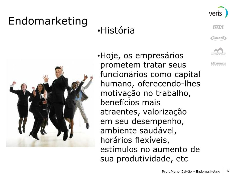 Endomarketing História