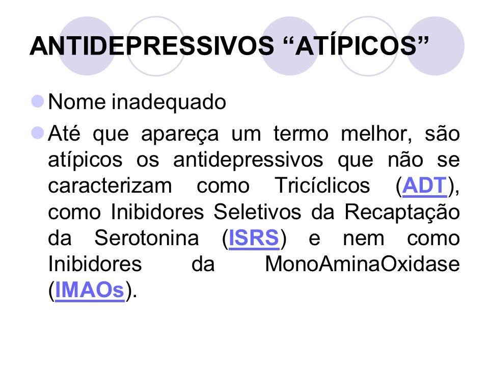 ANTIDEPRESSIVOS ATÍPICOS