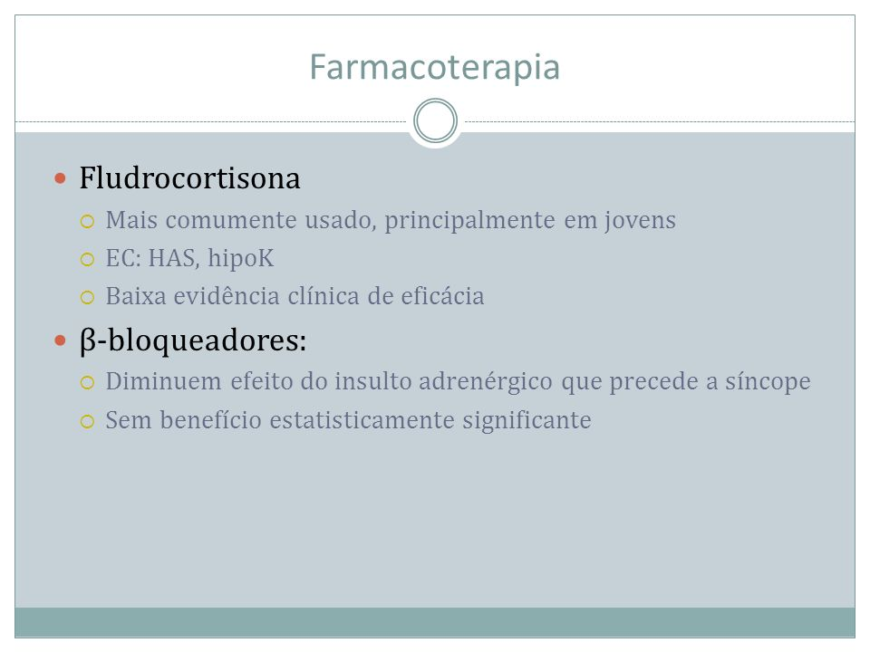 Farmacoterapia Fludrocortisona β-bloqueadores:
