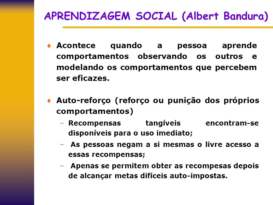APRENDIZAGEM SOCIAL (Albert Bandura)