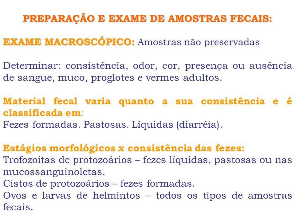 PREPARAÇÃO E EXAME DE AMOSTRAS FECAIS: