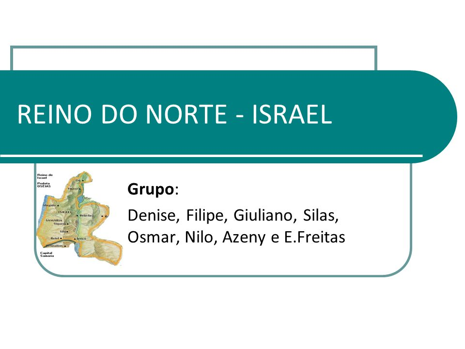 Grupo: Denise, Filipe, Giuliano, Silas, Osmar, Nilo, Azeny e E.Freitas