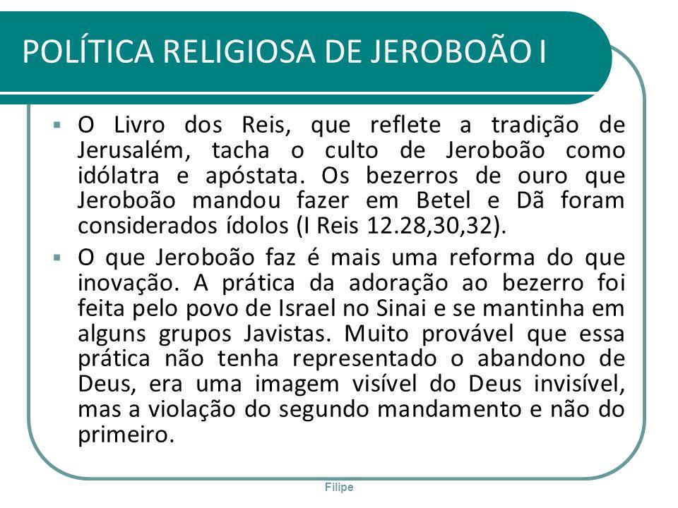 POLÍTICA RELIGIOSA DE JEROBOÃO I