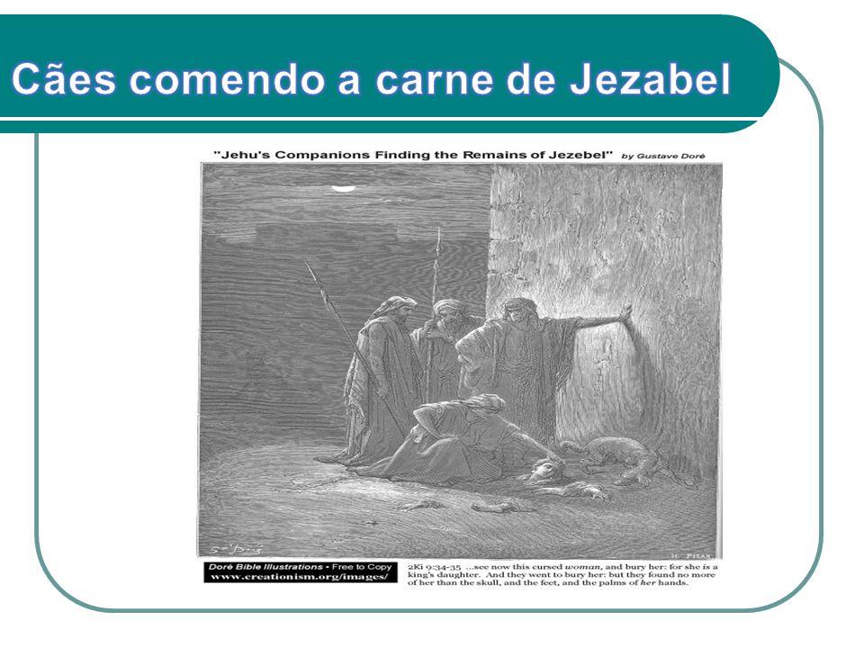 Cães comendo a carne de Jezabel