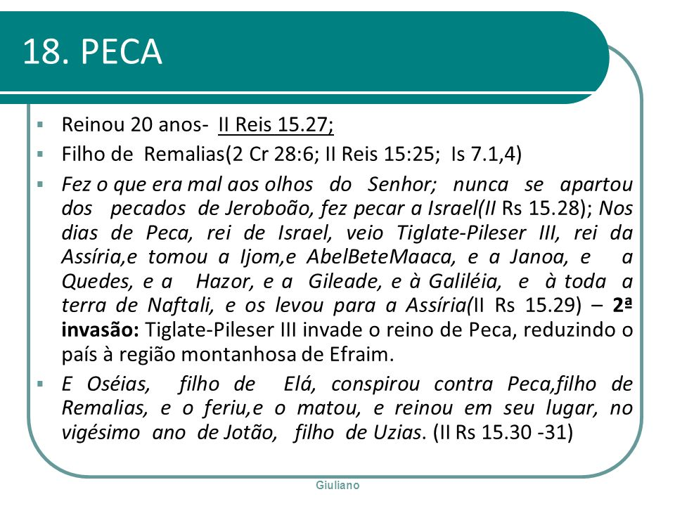 18. PECA Reinou 20 anos- II Reis 15.27;