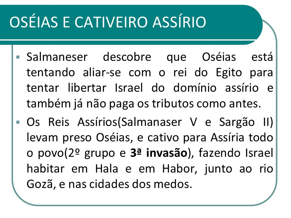 OSÉIAS E CATIVEIRO ASSÍRIO