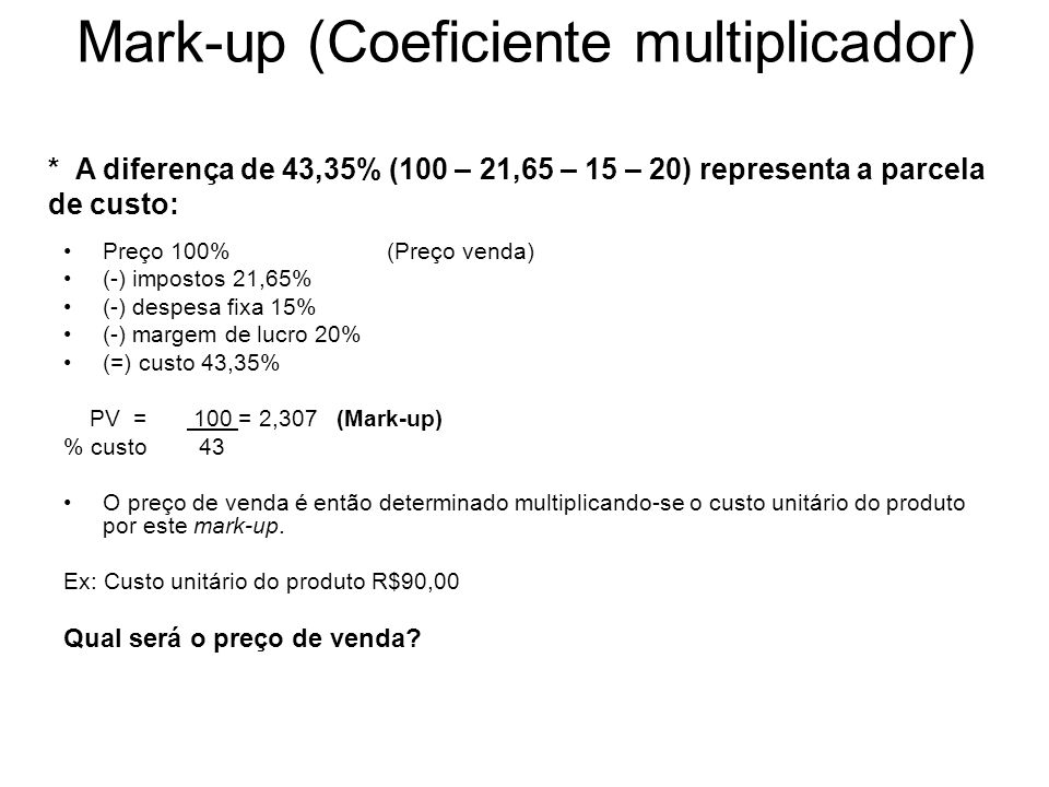 Mark-up (Coeficiente multiplicador)