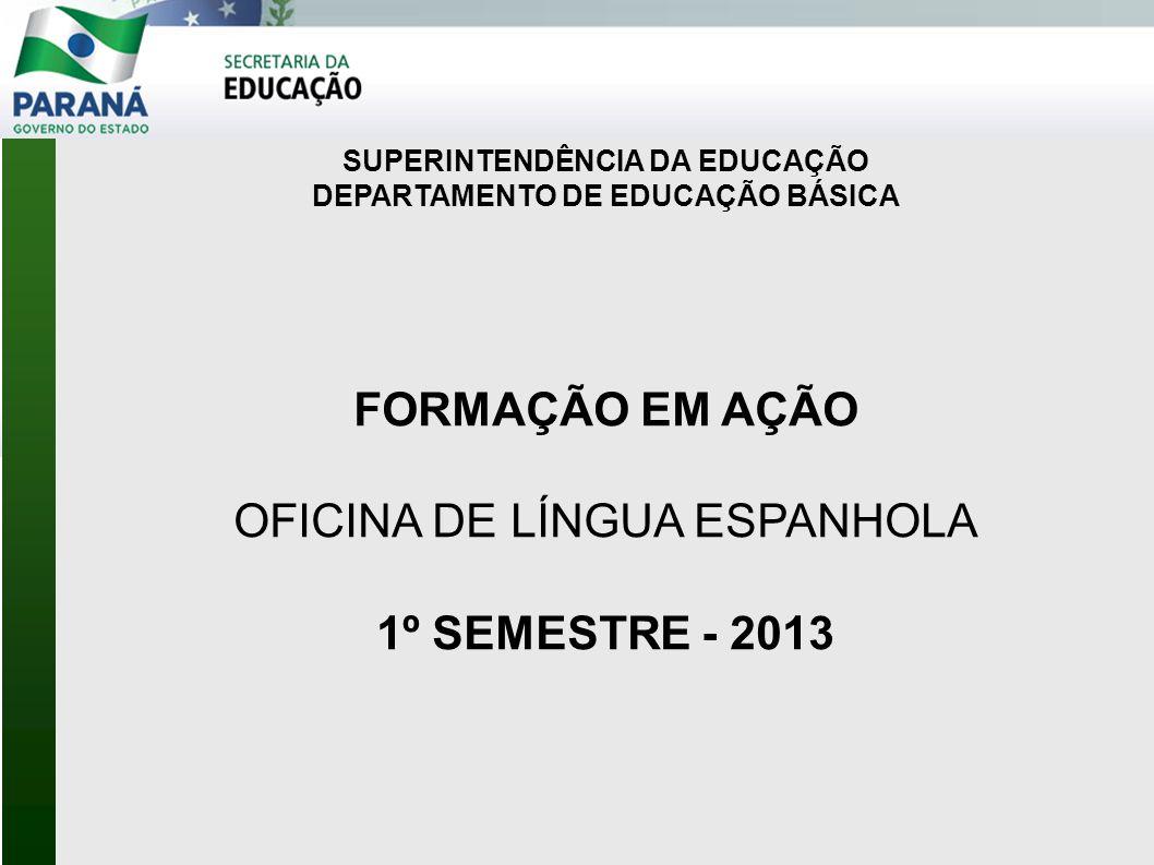 SUPERINTENDÊNCIA DA EDUCAÇÃO DEPARTAMENTO DE EDUCAÇÃO BÁSICA