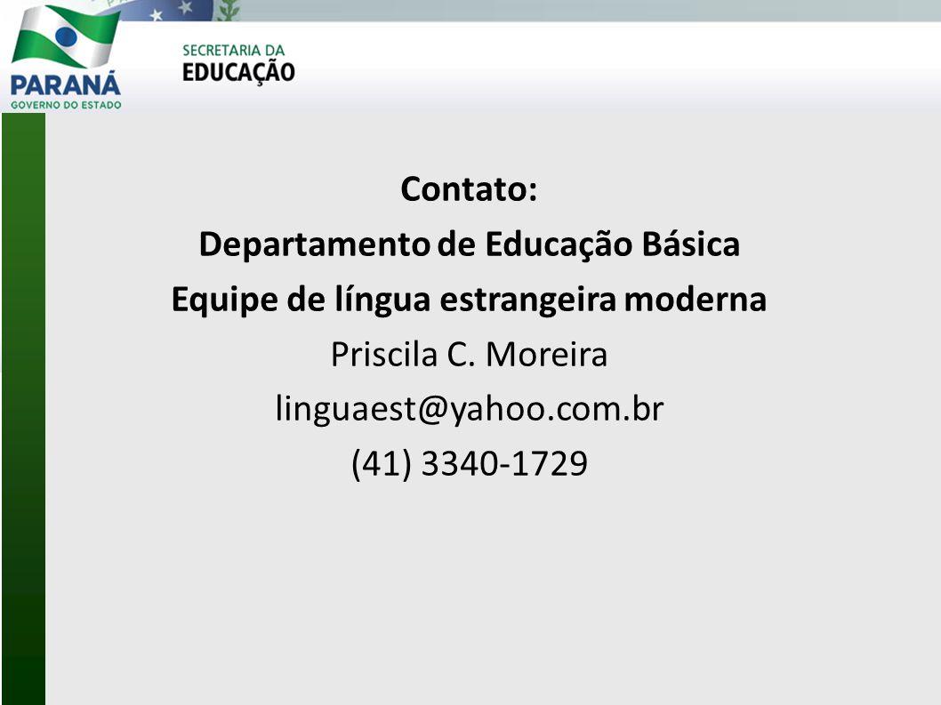Departamento de Educação Básica Equipe de língua estrangeira moderna