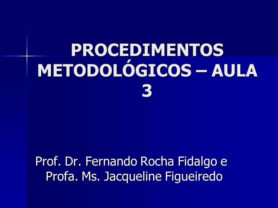 PROCEDIMENTOS METODOLÓGICOS – AULA 3