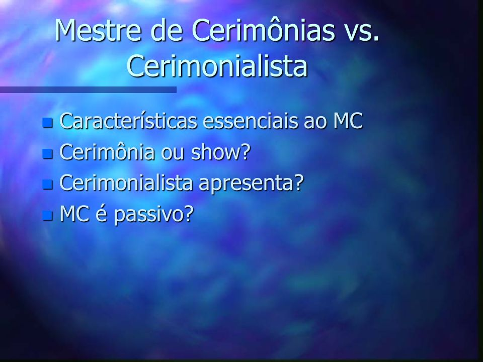 Mestre de Cerimônias vs. Cerimonialista