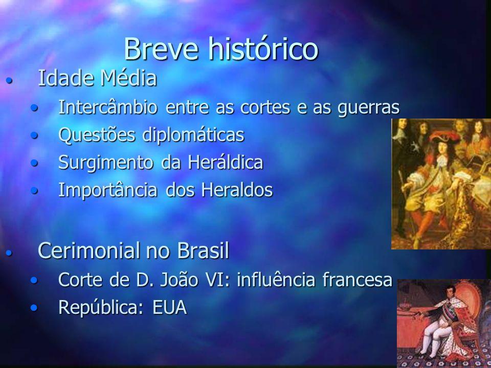 Breve histórico Idade Média Cerimonial no Brasil